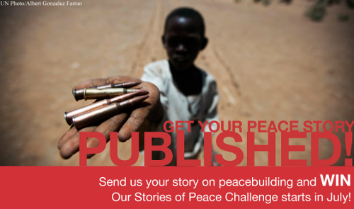 The Stories of Peace challenge is your opportunity to get your stories of peace heard